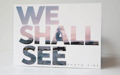 Documentary photographer Aino Väänänen launches a new photography Magazine, We Shall See